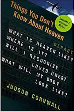 Things You Don't Know About Heaven: