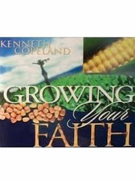 Growing Your Faith by Kenneth Copeland (2006, Compact Disc
