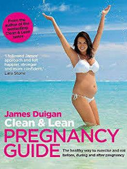 Clean & Lean Pregnancy Guide: