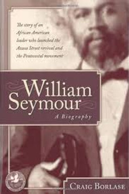 William Seymour- A Biography