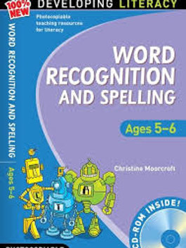 Word Recognition and Spelling: Ages 5-6