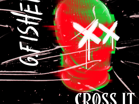 "G.Fisher Returns with ""Cross It"" produced by Kidd Called Quest"