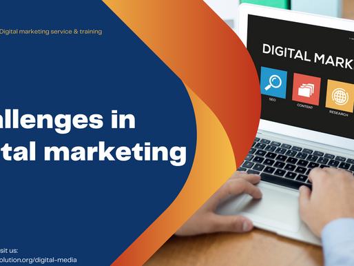 Challenges in digital marketing
