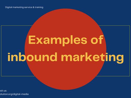 Examples of inbound marketing