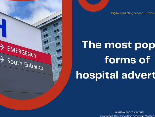 The most popular forms of hospital advertising
