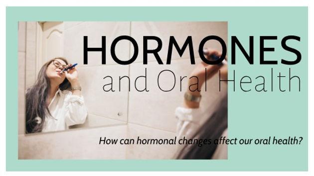 Hormones and Oral Health