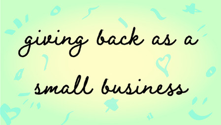 Giving back as a small business
