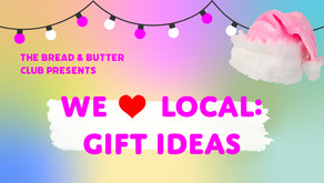 WE <3 LOCAL: Gift Guide