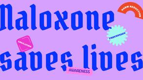 Naloxone saves lives.