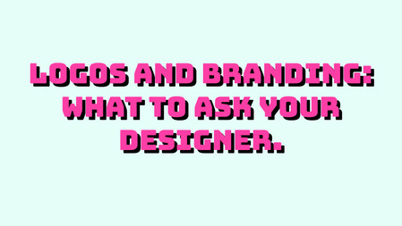 Questions to ask your brand identity designer