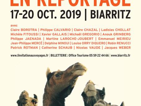 FESTIVAL L'INVITATION AUX VOYAGES Ouverture jeudi 17 octobre 2019 / BIARRITZ