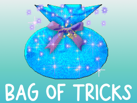 My Mid-Year Bag of Tricks
