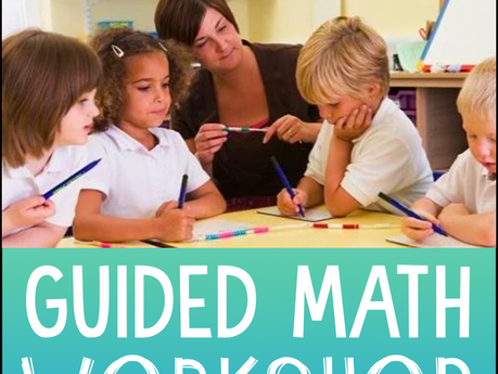 How to Start Guided Math Workshop in Your Classroom