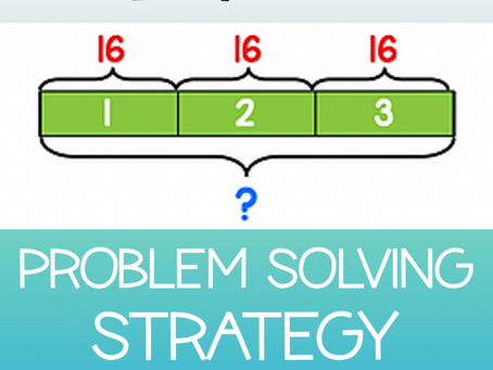 Problem Solving Strategy: Tape Diagrams