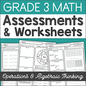 3rd Grade Math Multiplication & Division Assessments Worksheets Exit Tickets