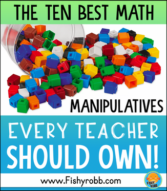 10 Math Manipulatives EVERY Teacher Needs