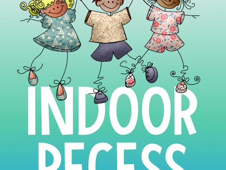 Indoor Recess Ideas for Rainy Day Fun