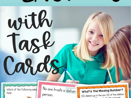 Why and How to Use Task Cards in the Classroom