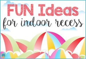 fun-ideas-for-indoor-recess