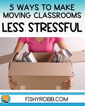 5 Ways to Make Moving to a New Classroom Less Stressful