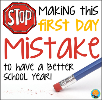 The First Day Mistake You Don't Want to Make