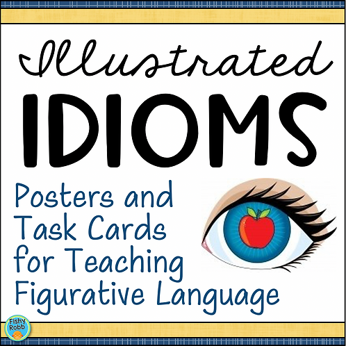 IDIOMS Activities, Task Cards, and Posters to Teach Figurative Language