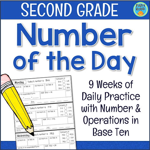 Grade 2 NUMBER OF THE DAY 9 Weeks of Daily Math: Number & Operations in Base Ten