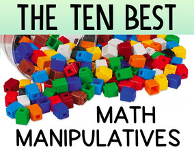10 Must-Have Math Manipulatives That EVERY Teacher Needs