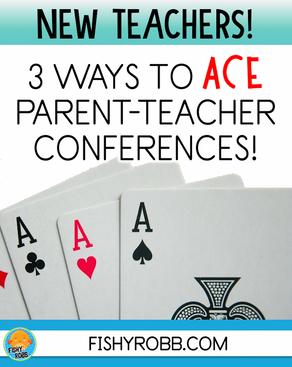 3 Ways to ACE Parent-Teacher Conferences as a New Teacher!
