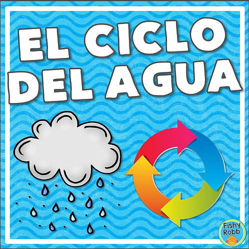 El Ciclo del Agua (Water Cycle) Activities in Spanish