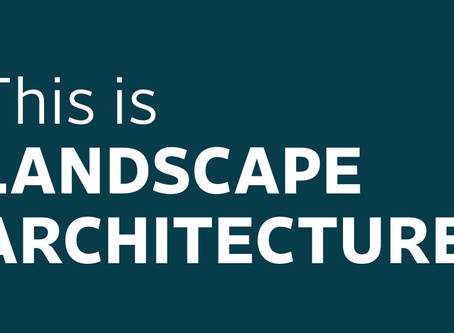 This is Landscape Architecture