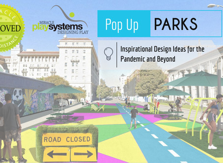 Pop Up Parks and Social Distance Design - Inspirational Design Ideas for the Pandemic and Beyond