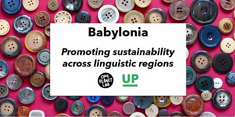 One Planet Lab - Babylonia: Promoting sustainability across linguistic regions (ENG)