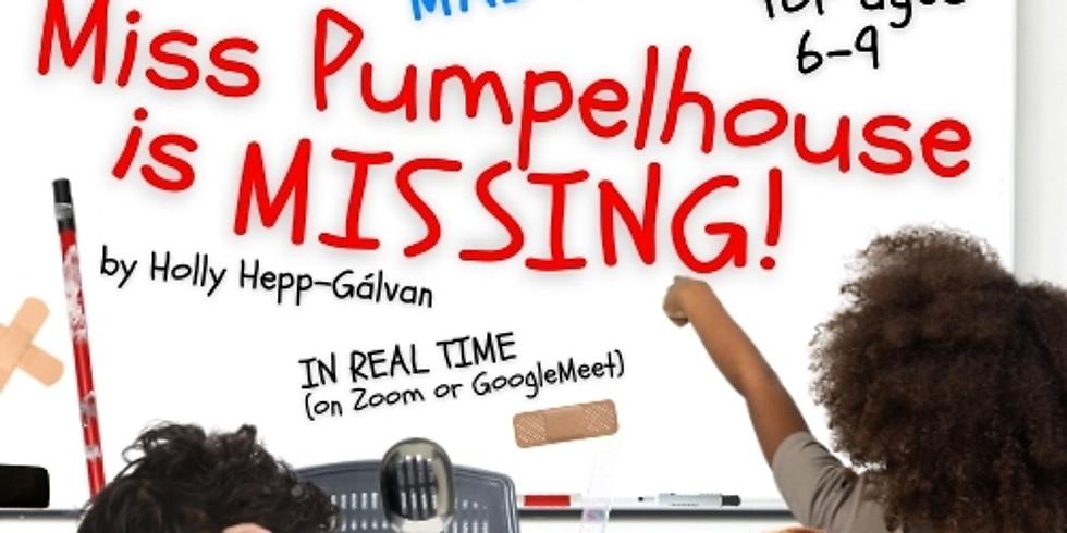 Miss Pumpelhouse Is Missing-- July 2, 2021 -- 9am