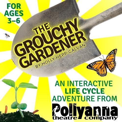 The Grouchy Gardener