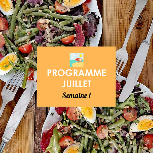 Programme Juillet - Semaine 1
