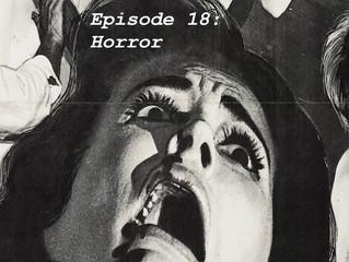 Episode 19: Horror