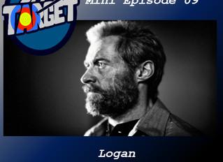 Mini Episode 09: Logan