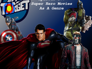 Episode 37: Super Hero Movies As A Genre
