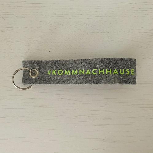 Schlüsselanhänger KOMM NACH HAUSE
