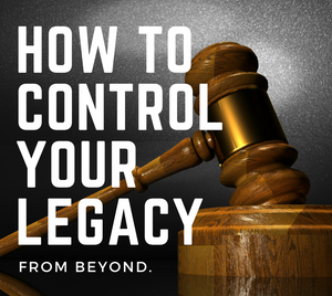 Estate Planning & Your Legacy