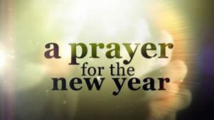 THE FIRST PRAYER OF THE NEW YEAR