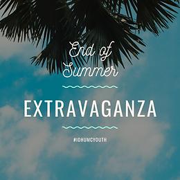 End of Summer Extravaganza