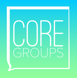 Core Groups Begin