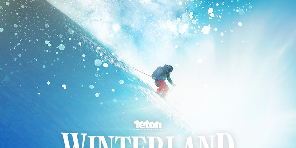 SOLD OUT - Buffalo Premiere of Winterland by Teton Gravity Research
