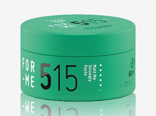 515 MATT ME STRONGLY PASTE Матираща паста за коса