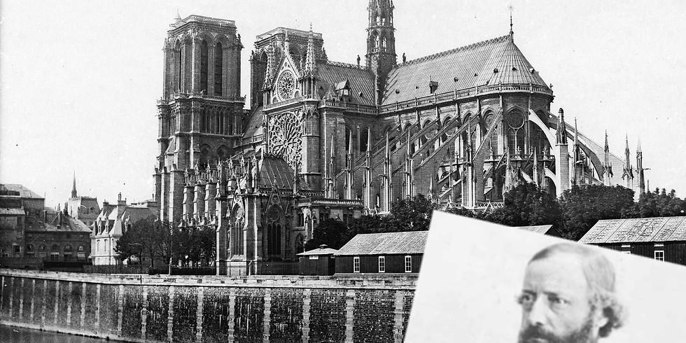 Viollet-le-Duc, le patrimoine restauré : de Notre-Dame à la basilique de Vezelay
