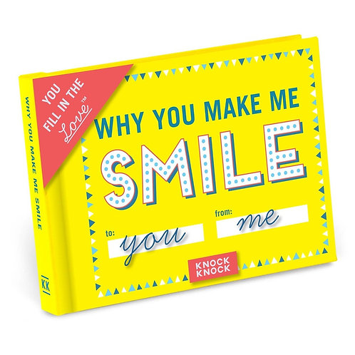 Why You Make Me Smile Fill in the Love Gift Book