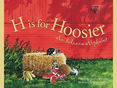 An INDIANA Alphabet: H is for Hoosier