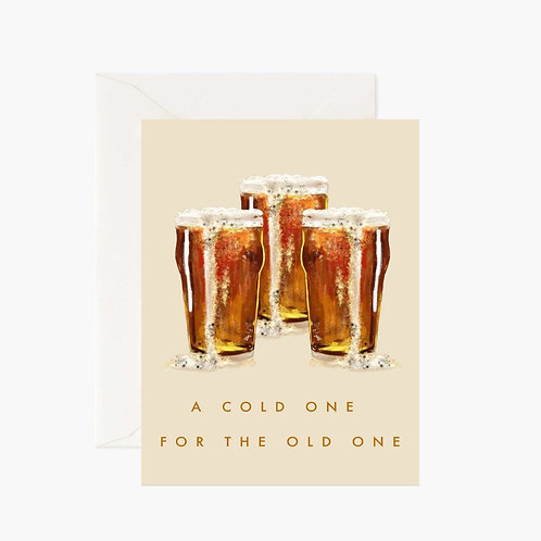 A Cold One For The Old One Card
